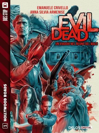 Evil Dead. Un viaggio nel regno del male (copertina)