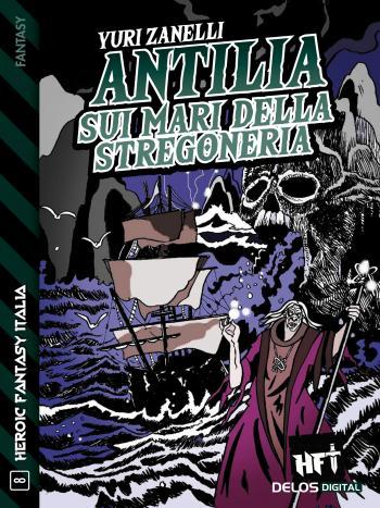 Antilia, sui mari della stregoneria (copertina)