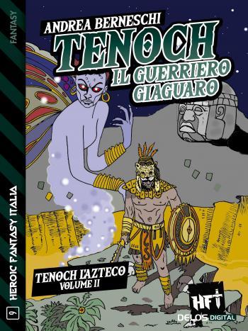 Tenoch, il guerriero giaguaro (copertina)