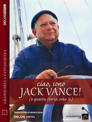 Ciao, sono Jack Vance! (e questa storia sono io) (copertina)