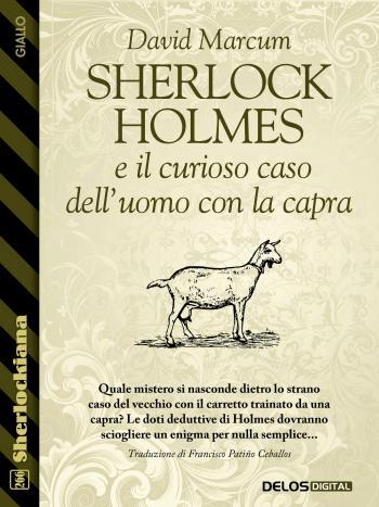 Sherlock Holmes e il curioso caso dell'uomo con la capra (copertina)