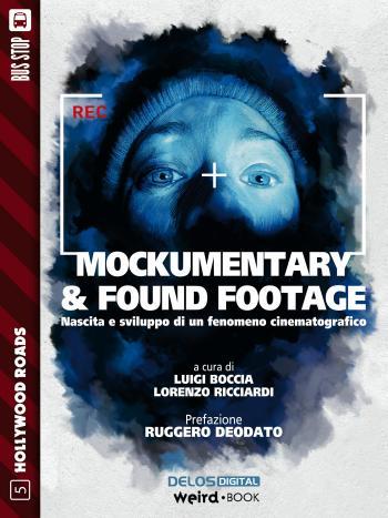 Mockumentary & Found Footage