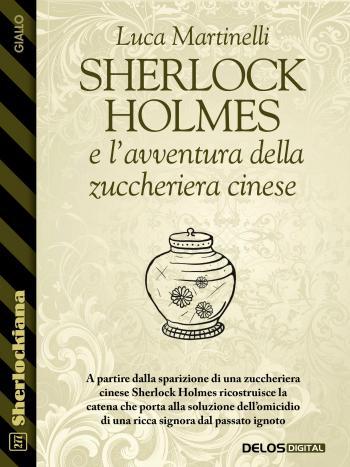 Sherlock Holmes e l'avventura della zuccheriera cinese (copertina)