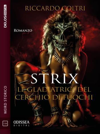 Strix - Le gladiatrici del cerchio di fuochi (copertina)