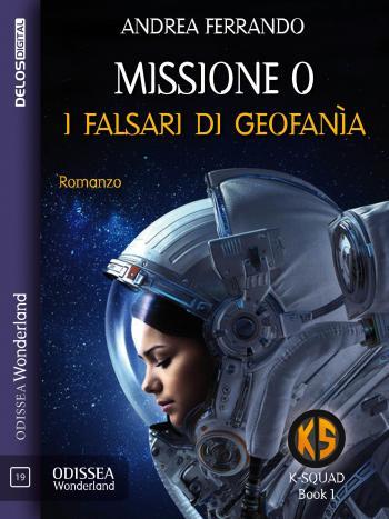 Missione 0 - I falsari di Geofanìa (copertina)