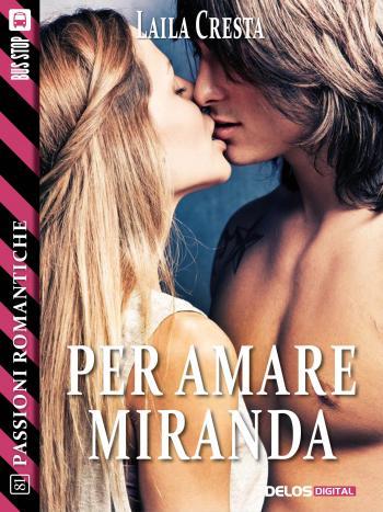 Per amare Miranda