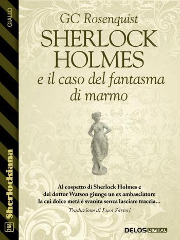 Sherlock Holmes e il caso del fantasma di marmo (copertina)