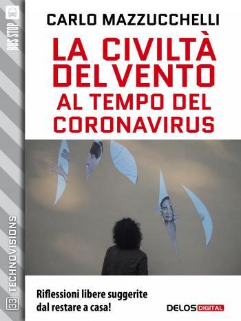 La civiltà del vento al tempo del Coronavirus