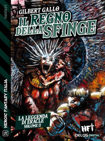 La leggenda di Eracle - Volume II - Il Regno della Sfinge