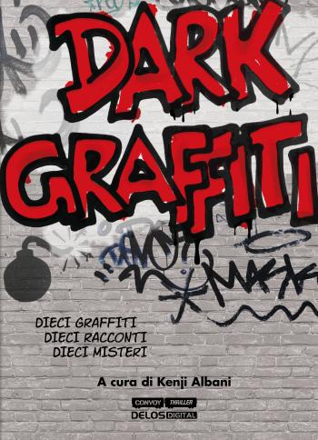 Dark Graffiti (copertina)
