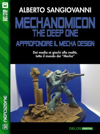 Mechanomicon. The Deep One. Approfondire il mecha design (copertina)