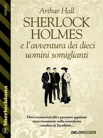Sherlock Holmes e l'avventura dei dieci uomini somiglianti  (copertina)