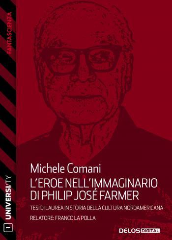 L'eroe nell'immaginario di Philip José Farmer (copertina)