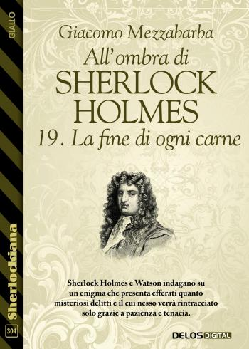 All'ombra di Sherlock Holmes - 19. La fine di ogni carne (copertina)