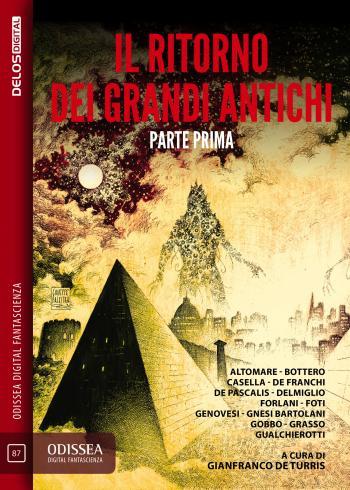 Il ritorno dei Grandi Antichi - Parte prima (copertina)