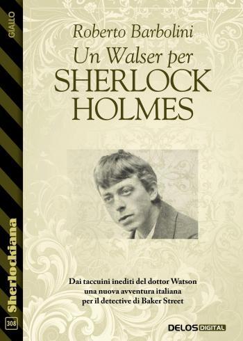 Un Walser per Sherlock Holmes (copertina)