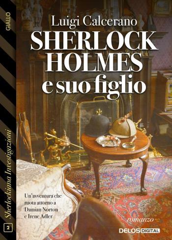 Sherlock Holmes e suo figlio