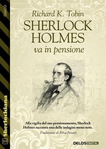 Sherlock Holmes va in pensione