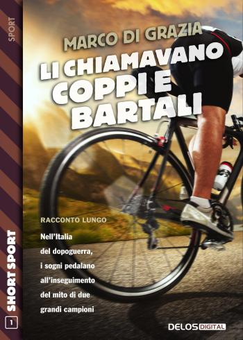 Li chiamavano Coppi e Bartali (copertina)