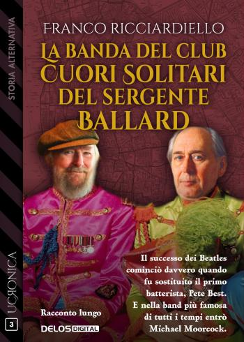 La banda del Club Cuori Solitari del sergente Ballard