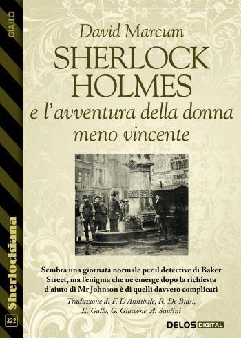 Sherlock Holmes e l'avventura della donna meno vincente (copertina)