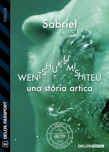 Wentshukumishiteu (Una storia artica) (copertina)