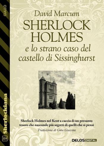 Sherlock Holmes e lo strano caso del castello di Sissinghurst (copertina)