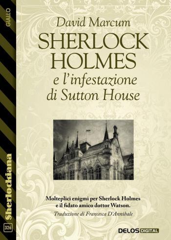 Sherlock Holmes e l'infestazione di Sutton House (copertina)