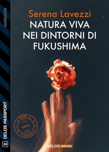 Natura viva nei dintorni di Fukushima (copertina)