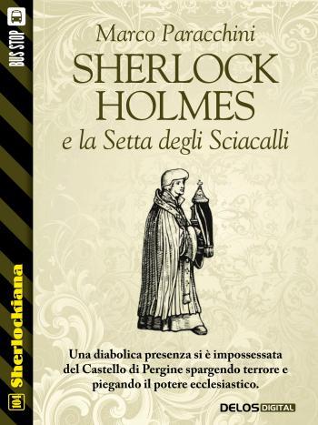 Sherlock Holmes e la Setta degli Sciacalli (copertina)