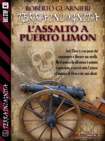 L'assalto a Puerto Limon (copertina)