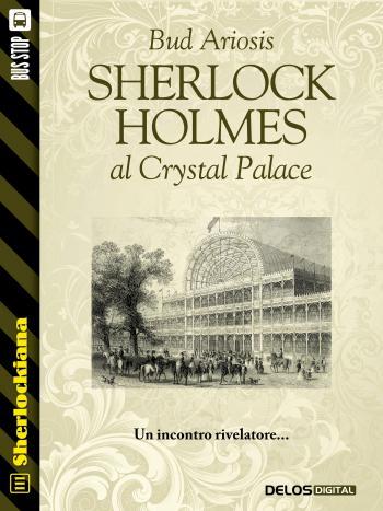 Sherlock Holmes al Crystal Palace
