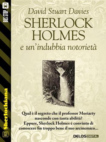 Sherlock Holmes e un'indubbia notorietà (copertina)