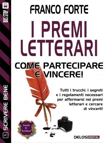I premi letterari - Come partecipare e vincere (copertina)