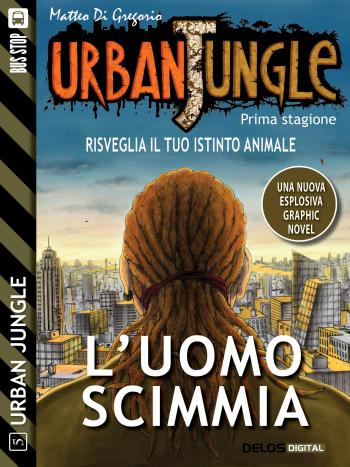 Urban Jungle: L'uomo scimmia