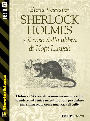 Sherlock Holmes e il caso della libbra di Kopi Luwak (copertina)