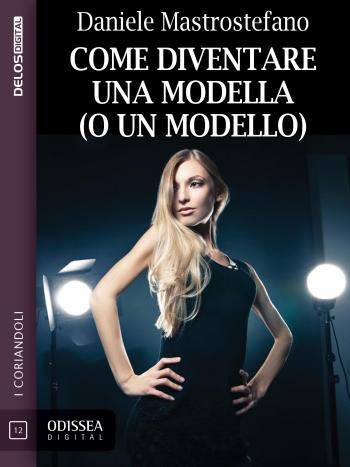 Come diventare una modella (o un modello) (copertina)