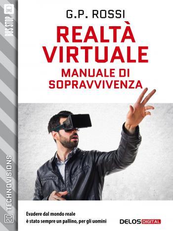 Realtà Virtuale - Manuale di sopravvivenza (copertina)