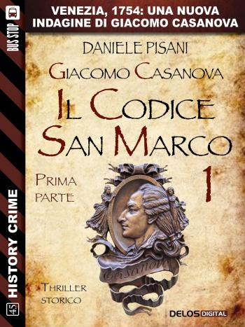 Giacomo Casanova - Il codice San Marco I (copertina)