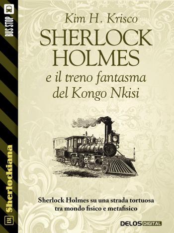 Sherlock Holmes e il treno fantasma del Kongo Nkisi (copertina)