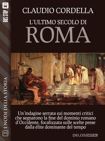 L'ultimo secolo di Roma (copertina)
