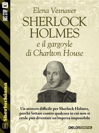 Sherlock Holmes e il gargoyle di Charlton House