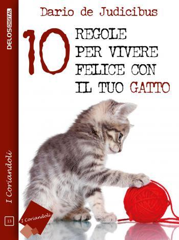 10 regole per vivere felice con il tuo gatto (copertina)