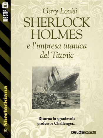 Sherlock Holmes e l'impresa titanica del Titanic (copertina)