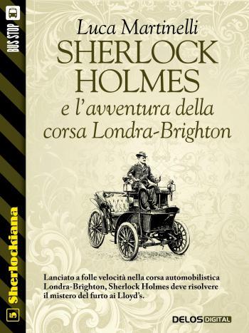 Sherlock Holmes e l'avventura della corsa Londra-Brighton (copertina)
