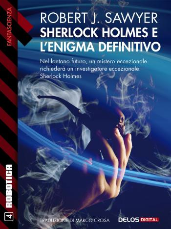 Sherlock Holmes e l'enigma definitivo (copertina)