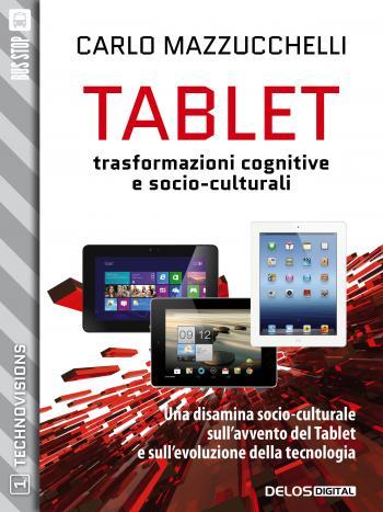Tablet: trasformazioni cognitive e socio-culturali