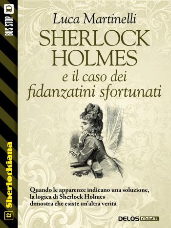 Sherlock Holmes e il caso dei fidanzatini sfortunati (copertina)