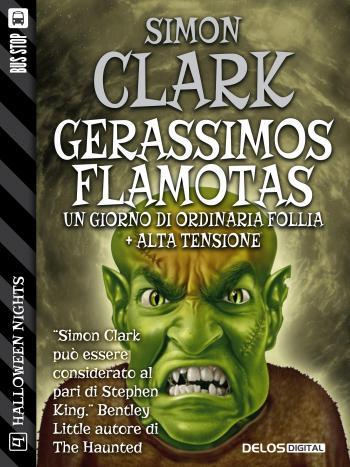 Gerassimos Flamotas: un giorno di ordinaria follia + Alta tensione (copertina)