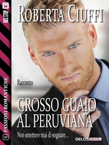 Grosso guaio al Peruviana (copertina)